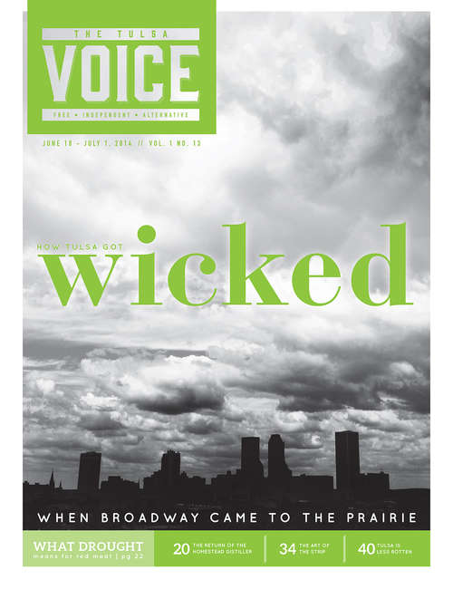 How Tulsa Got Wicked