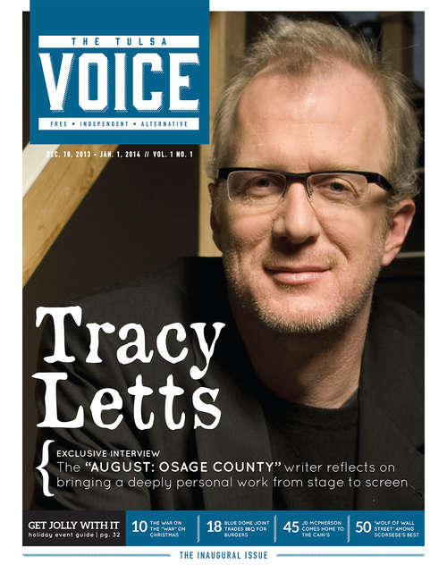 The Inaugural Issue – Tracy Letts